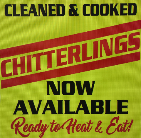 Chitterlings, Now Available